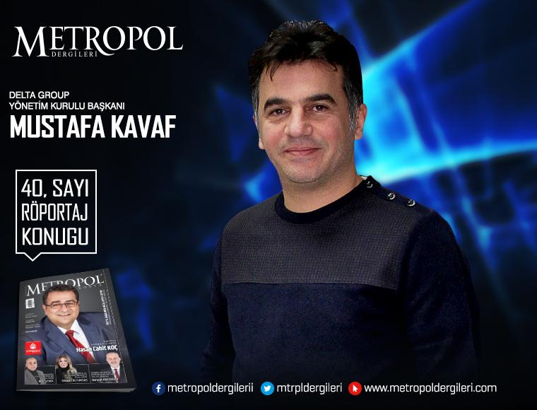 Delta Group Yön. Krl. Başkanı Mustafa KAVAF