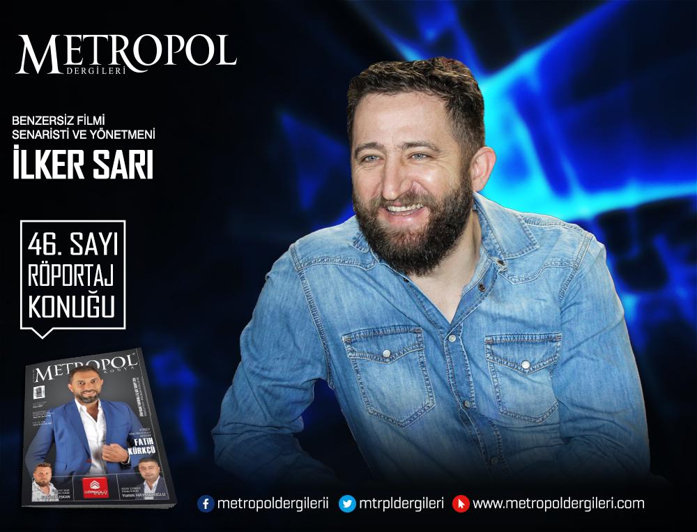 Benzersiz Filmi Senaristi ve yönetmeni İlker SARI