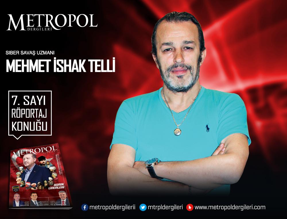 Siber Savaş Uzmanı Mehmet İshak TELLİ