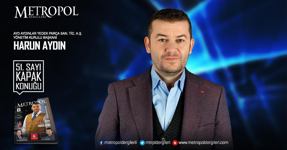 AYD Aydınlar Yedek Parça San. Tic. A. Ş. Yönetim Kurulu Başkanı Harun AYDIN