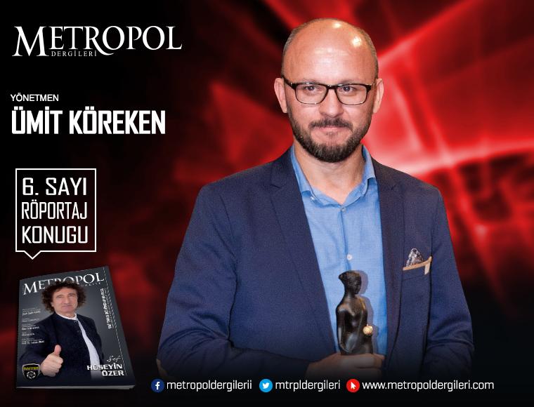 Yönetmen Ümit KÖREKEN