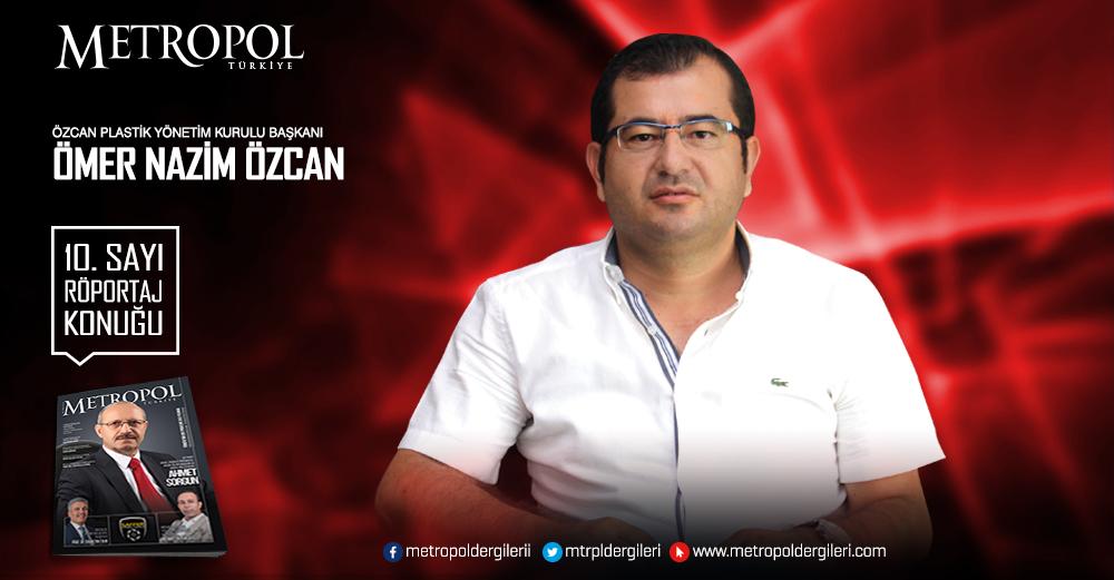 Özcan Plastik Yönetim Kurulu Başkanı  Ömer Nazim ÖZCAN