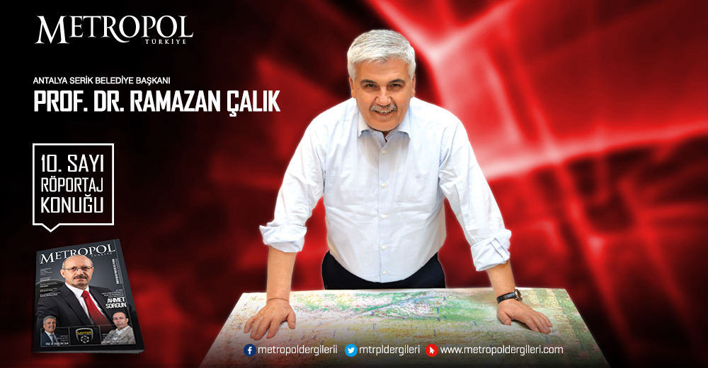 Antalya Serik Belediye Başkanı Prof. Dr. Ramazan ÇALIK